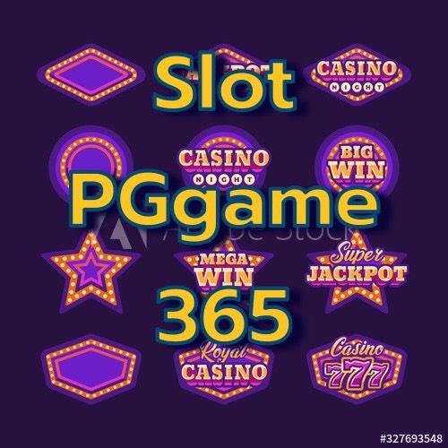 สล็อตออนไลน์ pggame365